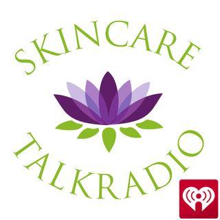 Skincare Talk Radio