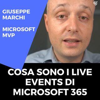 Cosa sono i Live Events di Microsoft 365?