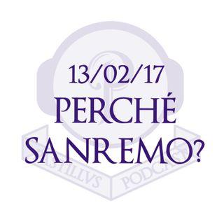 """PASTILLUS - 13/02/17: """"Perché Sanremo?"""""""