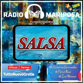 SALSA, 109esima Puntata di Radio Mariposa Show Dedicata alla Salsa