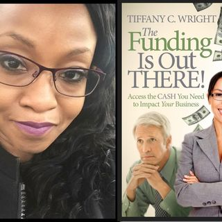 Tiffany C. Wright Small & Medium Business (SMB) Funding Expert