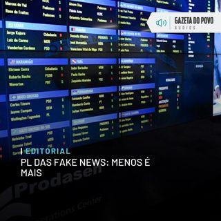 Editorial - PL das fake news: Menos é mais