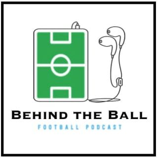 Behind the Ball - Episode 4