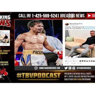 Manny Pacquiao vs Conor McGregor?! WTF? Pacman Sends Challenge to McGregor
