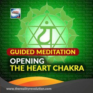 Guided Meditation: Open The Heart Chakra