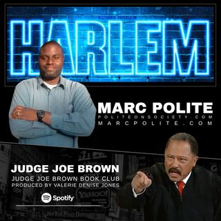 JUDGE JOE BROWN BOOK CLUB Featuring Author, MARC POLITE