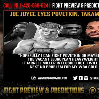 ☎️Jarrell Miller to Top Rank?🤯Advance Negotiations🤑Joe Joyce Next?😳