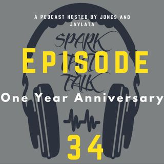 Episode 34: One Year Anniversary