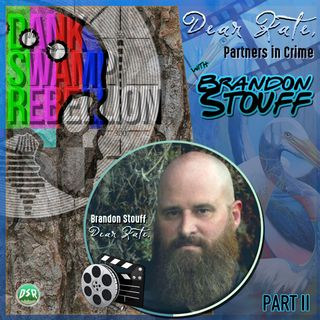 Dear Kate, with Brandon Stouff Part II: Partners In Crime