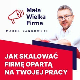 311: Skalowanie usług jako droga do wolności finansowej – Monika Serek