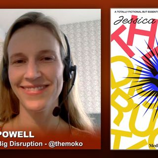 Triangulation 399: Jessica Powell: The Big Disruption