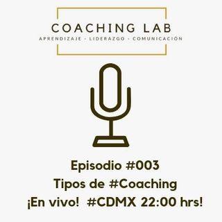 Episodio #003 Tipos de Coaching