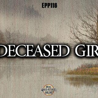 Deceased Girl | Haunted, Paranormal, Supernatural