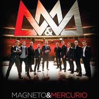 MAGNETO Y MERCURIO !! DECADAS DE HISTORIA