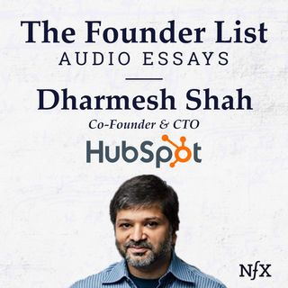 """The Founder List: Dharmesh Shah (Co-Founder & CTO of HubSpot) on """"Aligning Vectors: How To Optimize To Maximize Impact"""""""