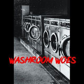 washroom woes