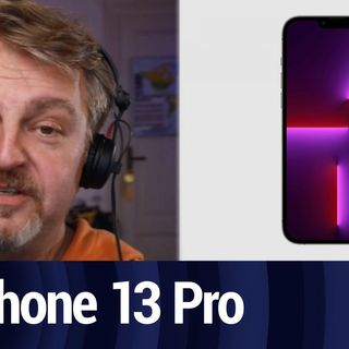 TTG Clip: iPhone 13 Pro First Impressions with Chris Marquardt