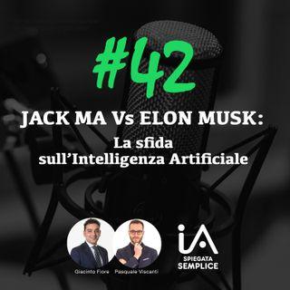 #42 L'intelligenza Artificiale secondo Elon Musk e Jack Ma e l'IA crea la melodia alla tua musica