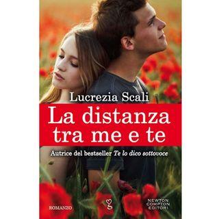 """Lucrezia Scali """"La distanza tra me e te"""""""