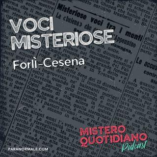 Voci misteriose, Forlì-Cesena