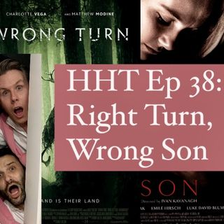 Ep 38: Right Turn, Wrong Son