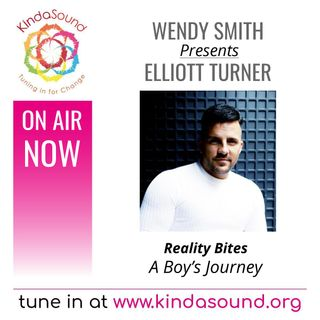 A Boy's Journey (Part 3) | Elliott Turner on Reality Bites with Wendy Smith