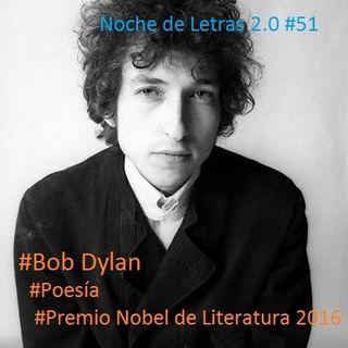 Noche de Letras 2.0 #50- Bob Dylan y El Nobel