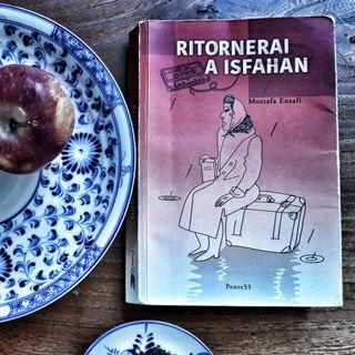 RITORNERAI A ISFAHAN di Mostafa Ensafi letto da Angelo Callipo (estratto)