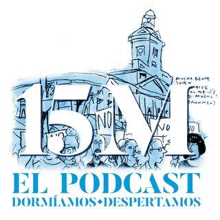 ¡Participa en el Podcast del 15M! Ya puedes escucharlo