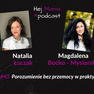 #043 - Porozumienie bez przemocy w praktyce - rozmowa z Magdaleną Boćko Mysiorską