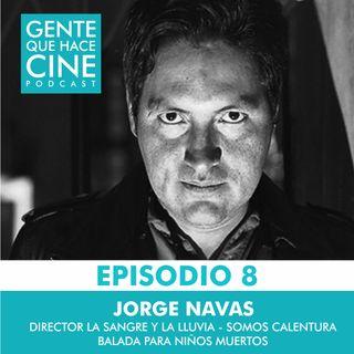 """EP8 Live: CINE Y DIRECCIÓN (Jorge Navas: """"Somos Calentura"""")"""