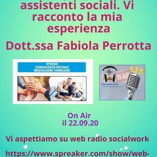 Fabiola Perrotta. Libera professione assistenti sociali: vi racconto la mia esperienza