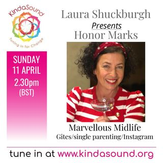 Divorce, Gites, Instagram & Survival | Honor Marks on Marvellous Midlife with Laura Shuckburgh