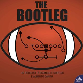 The Bootleg S01E51 - Super Bowl Preview (w/ Andrea Campagna e Federico Pasquini)