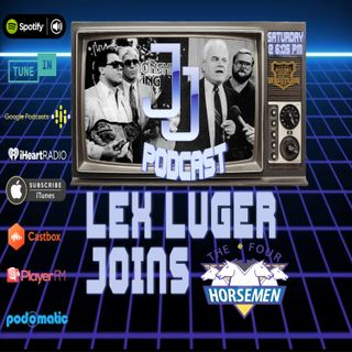 JJ: The JJ Dillon Podcast :Lex Luger Joins The Horsemen