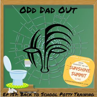 Back to School Potty Training: ODO 157