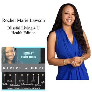 Blissful Living And Fabulous Health w/ Rochel Marie Lawson