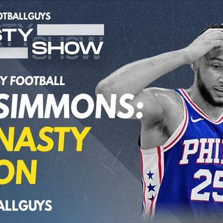 Ben Simmons as a Dynasty Lesson? - Dynasty Fantasy Football Podcast 2021