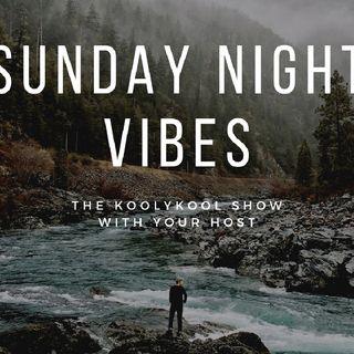 Sunday NIGHT VIBES