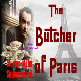 The Butcher of Paris | French Serial Killer | Podcast