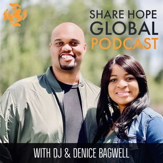 Your Business Is Your Ministry w/ Chukwuka Monye - Share Hope Global Podcast (Ep. 14)