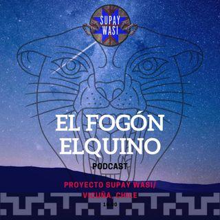 """El Fogón Elquino/ Episodio #2 Primera Parte: """"Cerro Mercachas y Bailes Chinos de Aconcagua"""""""