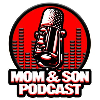 Mom and Me Podcast - Episode 1