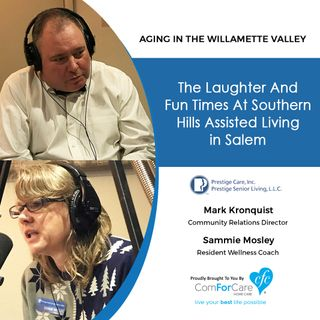 2/13/18: Mark Kronquist and Sammie Mosley with Prestige Senior Living Southern Hills | The laughter and fun times at Southern Hills