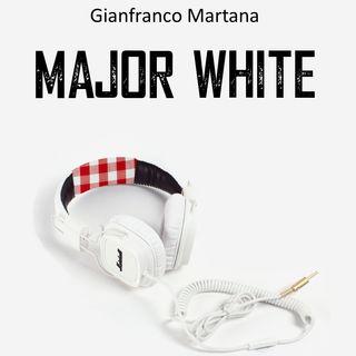 Gianfranco Martana- Major White