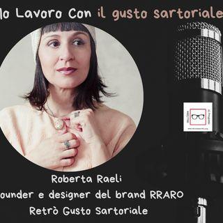 #48 Storie di professioniste coraggiose con Roberta Raeli