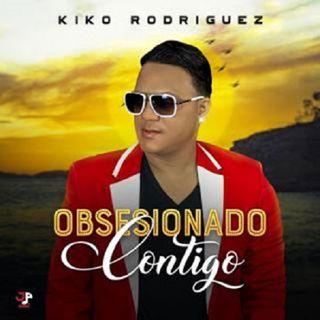 Kiko Rodriguez - Obsesionado Contigo