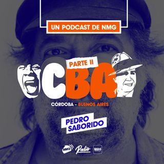 Pedro Saborido - Córdoba / Buenos Aires - Parte II