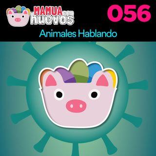 Animales Hablando - MCH #056