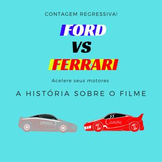 Episódio 2 | Filme Ford vs Ferrari - CnC Podcast